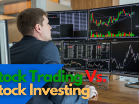 Stock Trading and Stock Investing